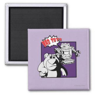 Lots-O'-Huggin' Bear & Sparks: Bad Toys Square Magnet