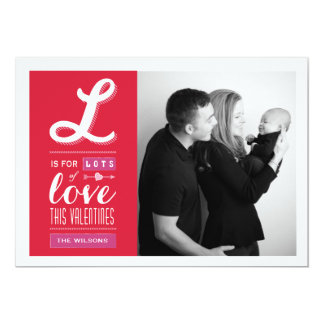 "Lots of Love | Valentine's Day Photo Card 5"" X 7"" Invitation Card"