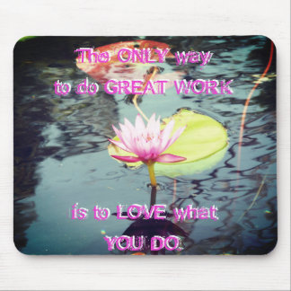 Lotus and Waterlily and Motivation Mouse Pad