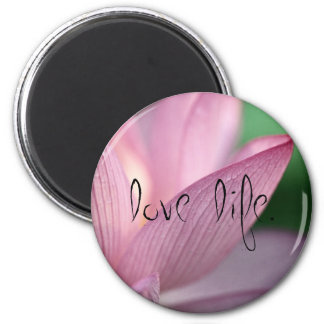 Lotus, Love Life 2 Inch Round Magnet