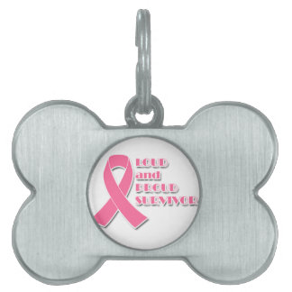 Loud and Proud Breast Cancer Survivor Pet Name Tag