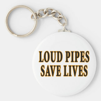 Loud Pipes Save Lives Basic Round Button Keychain