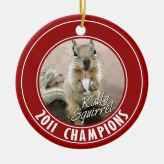 Louis Rally Squirrel 2011 Winners Round Ceramic Ornament