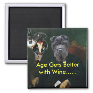 LOUIS & THE BUTLER, Age Gets Betterwith Wine...... Magnet