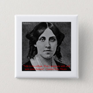 "Louisa May Alcott ""Life Is My College"" Quote Gifts 2 Inch Square Button"