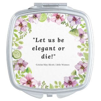 Louisa May Alcott, Little Women Quote Makeup Mirrors