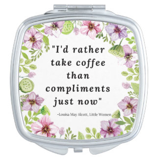 Louisa May Alcott, Little Women Quote Mirrors For Makeup