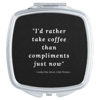 Louisa May Alcott, Little Women Quote Vanity Mirror