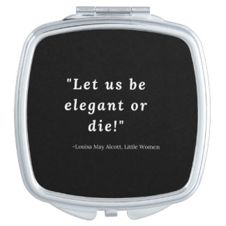 Louisa May Alcott, Little Women Quote Vanity Mirrors
