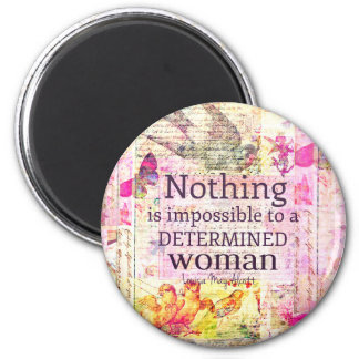 Louisa May Alcott WOMAN quote 2 Inch Round Magnet