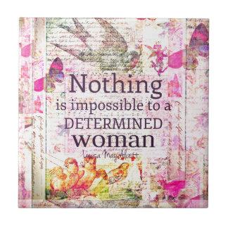 Louisa May Alcott WOMAN quote Ceramic Tile
