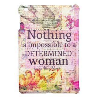 Louisa May Alcott WOMAN quote iPad Mini Cases