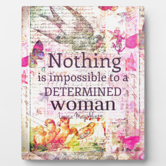 Louisa May Alcott WOMAN quote Plaque