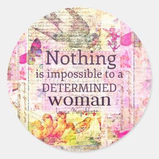 Louisa May Alcott WOMAN quote Round Sticker