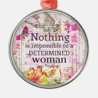 Louisa May Alcott WOMAN quote Silver-Colored Round Ornament