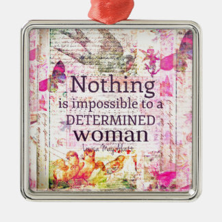 Louisa May Alcott WOMAN quote Silver-Colored Square Ornament