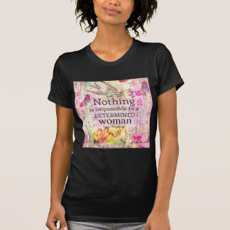 Louisa May Alcott WOMAN quote T-Shirt