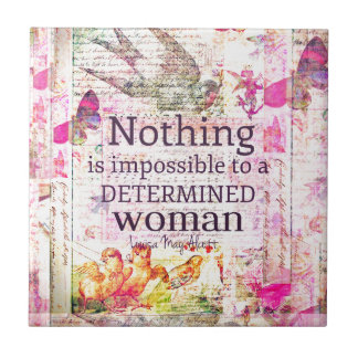 Louisa May Alcott WOMAN quote Tile