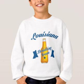 Louisiana Drinking team Sweatshirt