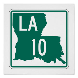 Louisiana Highway 10 Perfect Poster