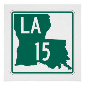 Louisiana Highway 15 Perfect Poster