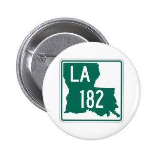 Louisiana Highway 182 2 Inch Round Button