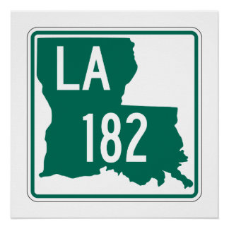 Louisiana Highway 182 Perfect Poster