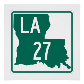 Louisiana Highway 27 Perfect Poster