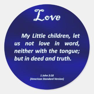 Love 1 John 3-18 Classic Round Sticker