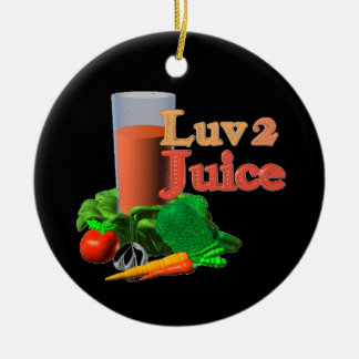 Love 2 Juice juicing design on 100+ Ceramic Ornament