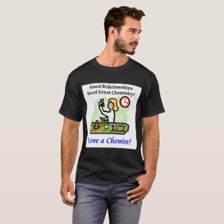 Love a Chemist chemistry relationships T-Shirt