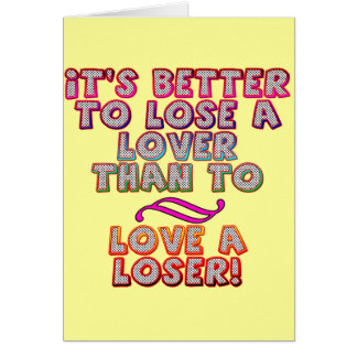 Love A Loser T-shirts and Gifts For Her Greeting Card
