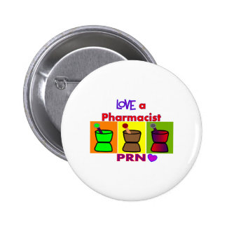 Love a Pharmacist PRN T-Shirts & Gifts 2 Inch Round Button