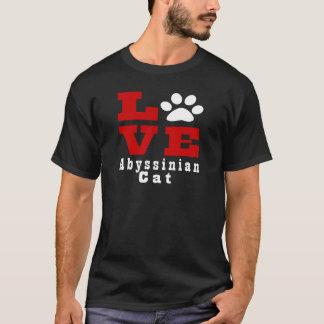 Love Abyssinian Cat Designes T-Shirt