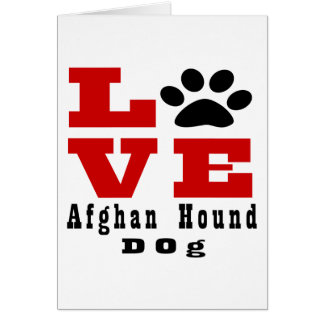 Love Afghan Hound Dog Designes Card