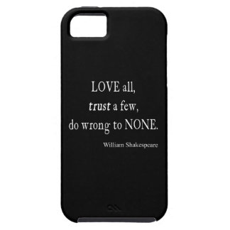 Love All Trust Few Wrong None Shakespeare Quote iPhone 5 Cover