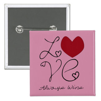 Love Always Wins - Change Color 2 Inch Square Button