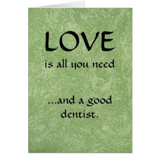 Love And A Good Dentist Card