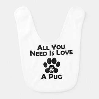 Love And A Pug Bib