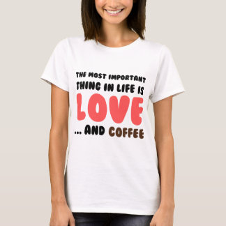 Love and Coffee T-Shirt