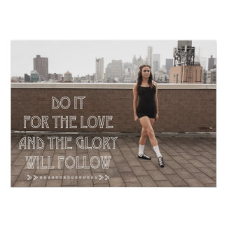Love and Glory Ceili Moore Irish Dance Poster