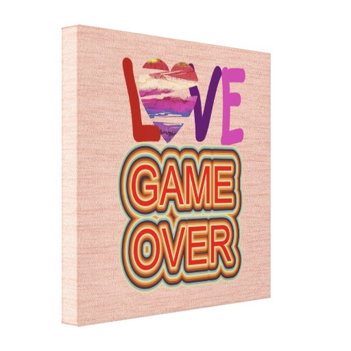 Love and Heart Game Over 2 Gallery Wrapped Canvas