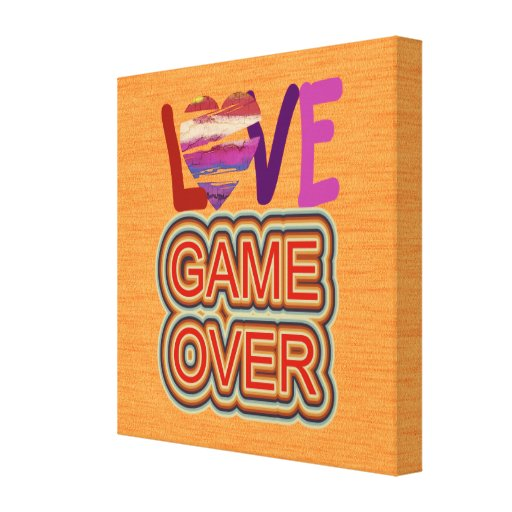 Love and Heart Game Over 3 Canvas Print