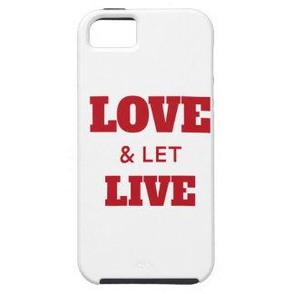 Love And Let Live iPhone 5 Covers