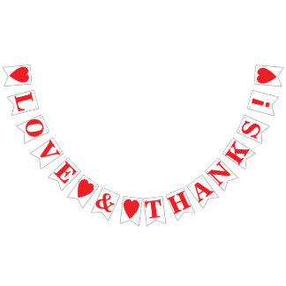 LOVE AND THANKS! WEDDING SIGN DECOR BUNTING FLAGS