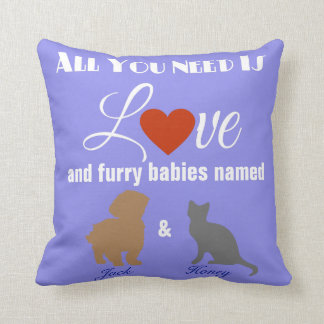 Love And Your Fur Babies Throw Pillow