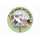 Love Animals Dont Eat Them Vegan Postcard
