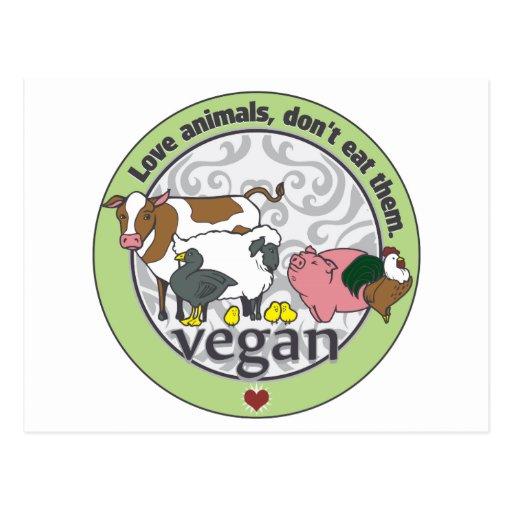 Love Animals Dont Eat Them Vegan Post Cards