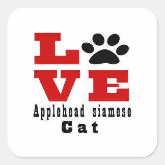 Love Applehead siamese Cat Designes Square Sticker