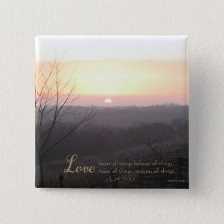 Love Bears All Things 1 Cor. 13:4,7 2 Inch Square Button